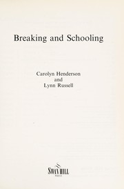 Cover of: Breaking and schooling | Carolyn Henderson