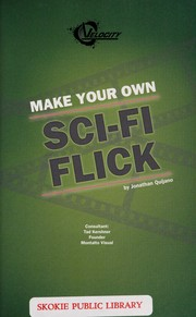Cover of: Make your own sci-fi flick