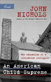 Cover of: An American child supreme: the education of a liberation ecologist