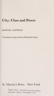 Cover of: City, class, and power: Translation supervised by Elizabeth Lebas.