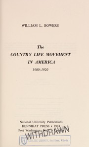 Cover of: The country life movement in America, 1900-1920