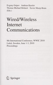 Cover of: Wired/wireless internet communications