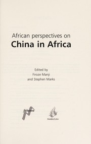Cover of: African perspectives on China in Africa