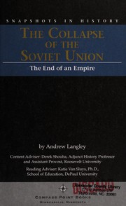 Cover of: The collapse of the Soviet Union | Andrew Langley