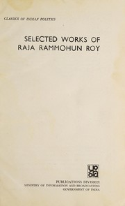 Cover of: Selected works of Raja Rammohun Roy