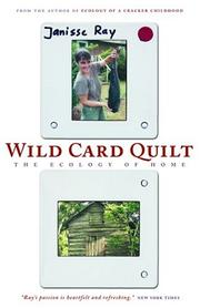 Cover of: Wild card quilt | Janisse Ray