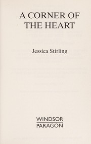 Cover of: A corner of the heart | Jessica Stirling