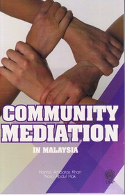 Cover of: Community Mediation In Malaysia |