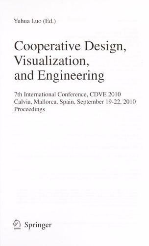 Cooperative design, visualization, and engineering by CDVE (Conference) (7th 2010 Calvia, Spain)