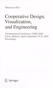 Cover of: Cooperative design, visualization, and engineering | CDVE (Conference) (7th 2010 Calvia, Spain)