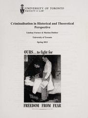 Cover of: Criminalisation in historical and theoretical perspective