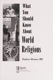 Cover of: What You Should Know About World Religions