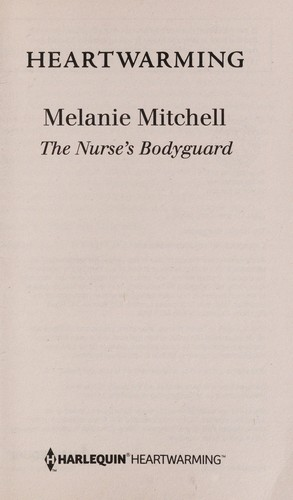 The nurse's bodyguard by Melanie Mitchell