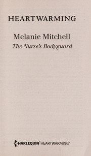 Cover of: The nurse's bodyguard | Melanie Mitchell