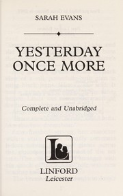 Cover of: Yesterday once more | Sarah Evans