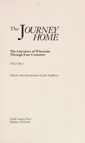The Journey home by edited, with introductions, by Jim Stephens.