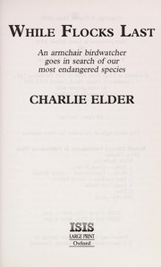 Cover of: While flocks last | Charlie Elder