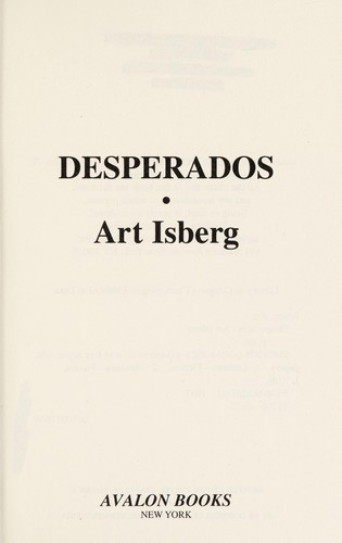 Desperados by Art Isberg