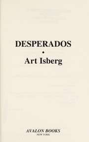Cover of: Desperados | Art Isberg