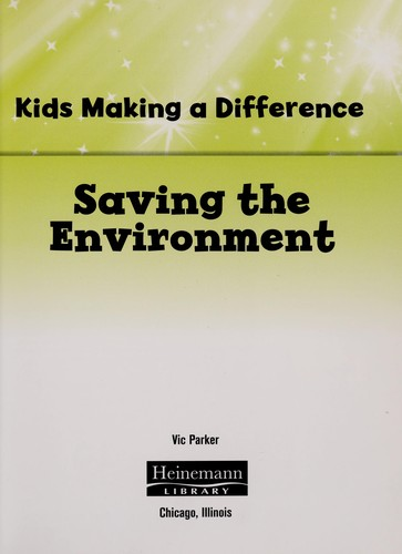 Saving the environment by Victoria Parker