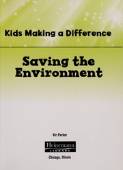 Cover of: Saving the environment | Victoria Parker