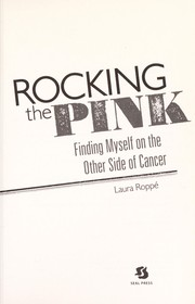 Cover of: Rocking the pink | Laura Roppé