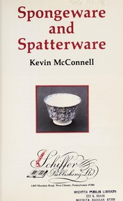 Cover of: Spongeware and spatterware | Kevin McConnell