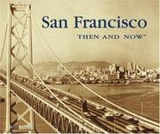 Cover of: San Francisco Then & Now (Then & Now)