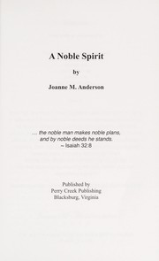 Cover of: A noble spirit | Joanne M. Anderson