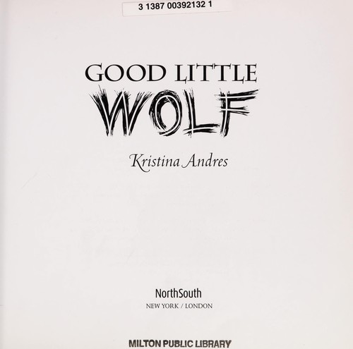Good Little Wolf by Kristina Andres