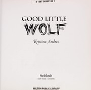 Cover of: Good Little Wolf | Kristina Andres