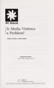 Cover of: Is media violence a problem? | Stefan Kiesbye, book editor.