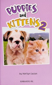 Cover of: Puppies and kittens 2 | Marilyn Easton
