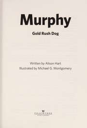 Cover of: Murphy, Gold Rush dog