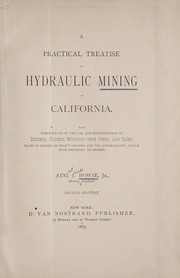 Cover of: A practical treatise on hydraulic mining in California | Bowie, Aug. J.