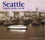 Cover of: Seattle Then and Now (Then & Now)