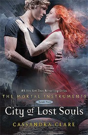 Cover of: City of Lost Souls (The Mortal Instruments #5)
