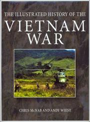 Cover of: The illustrated history of the Vietnam War