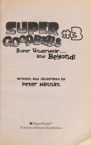 Super underwear-- and beyond! by Peter Hannan