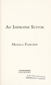 Cover of: An improper suitor | Monica Fairview