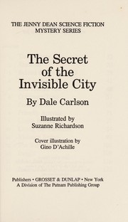 Cover of: The secret of the invisible city