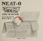 Cover of: Neat-O, the supermarket mouse | Tom Tichenor