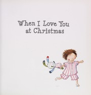 Cover of: When I love you at Christmas | Bedford, David