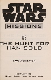 Cover of: The hunt for Han Solo