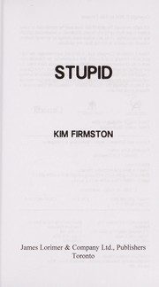 Cover of: Stupid | Kim Firmston