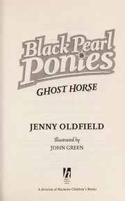 Cover of: Ghost horse | Jenny Oldfield