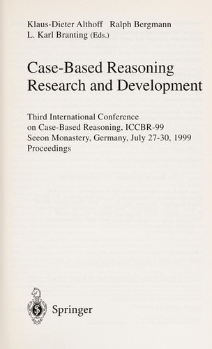 Case-based reasoning research and development by International Conference on Case-Based Reasoning (3rd 1999 Seeon Monastery, Germany)