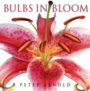 Cover of: Bulbs in Bloom | Peter Arnold