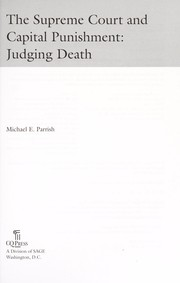 Cover of: The Supreme Court and capital punishment | Michael Parrish