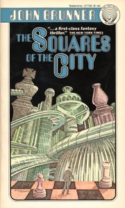 The squares of the city by John Brunner